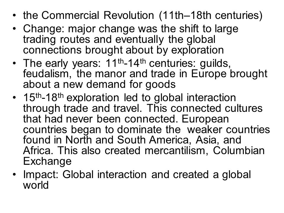 the Commercial Revolution (11th–18th centuries)