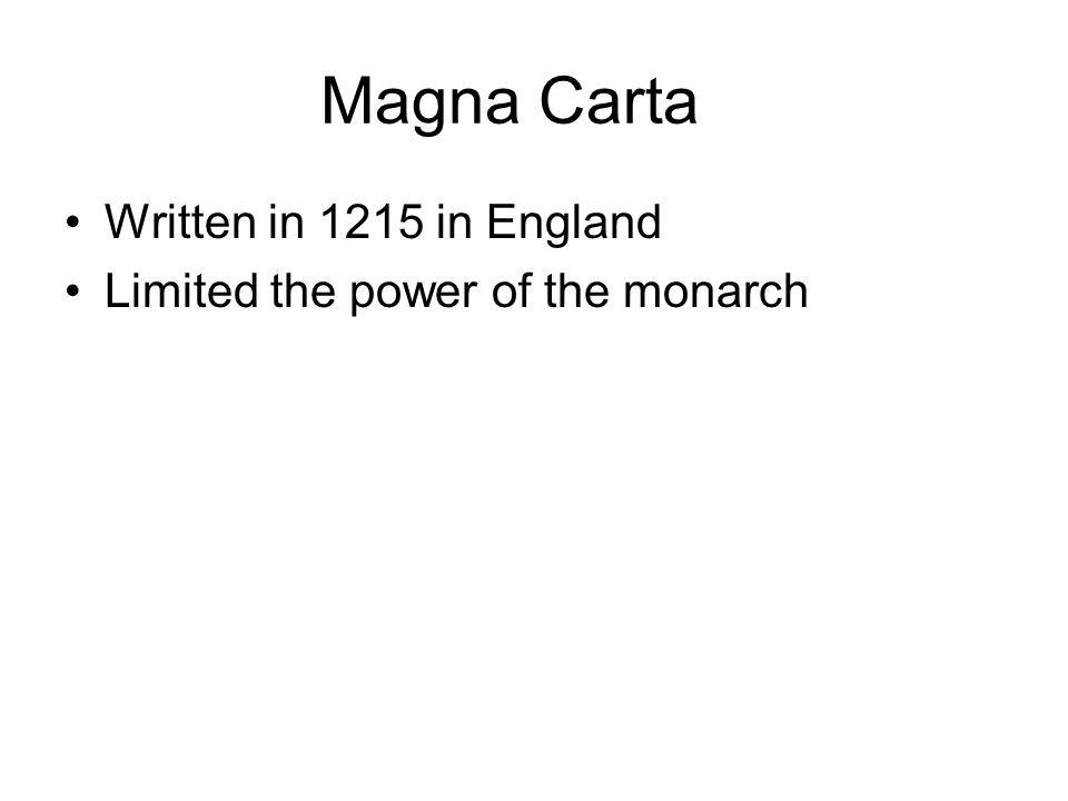 Magna Carta Written in 1215 in England