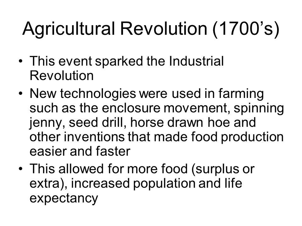 Agricultural Revolution (1700's)