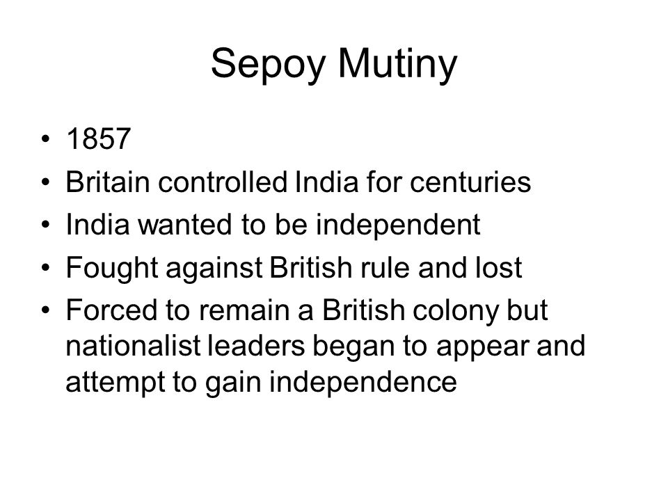 Sepoy Mutiny 1857 Britain controlled India for centuries