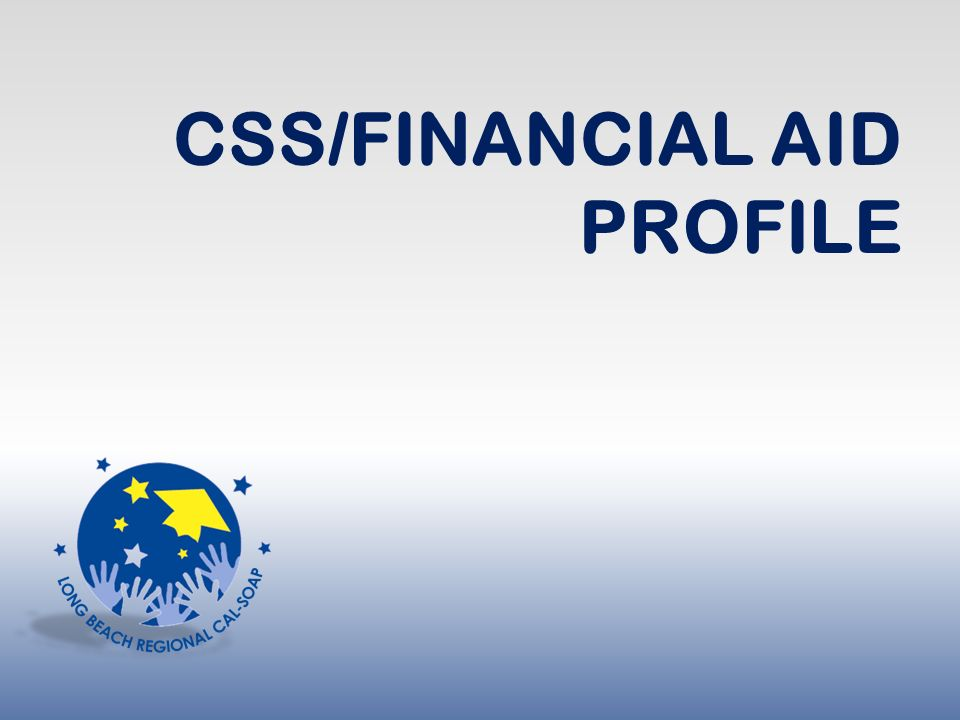 FINANCIAL AID 101 The Basics ppt download – Css Profile Pre-application Worksheet