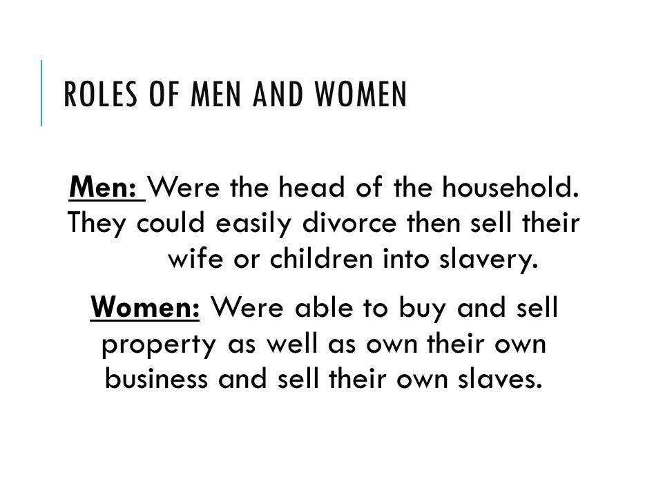 The social roles of men and