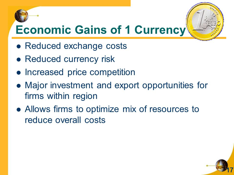 Economic Gains of 1 Currency