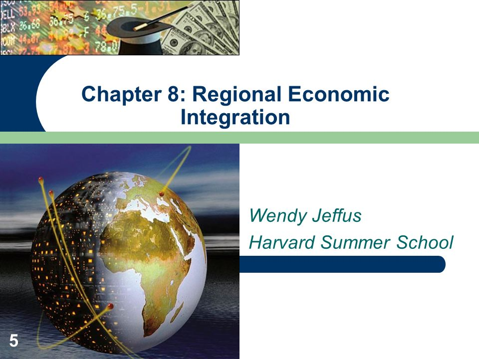 Chapter 8: Regional Economic Integration