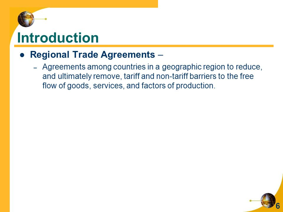 Introduction Regional Trade Agreements –