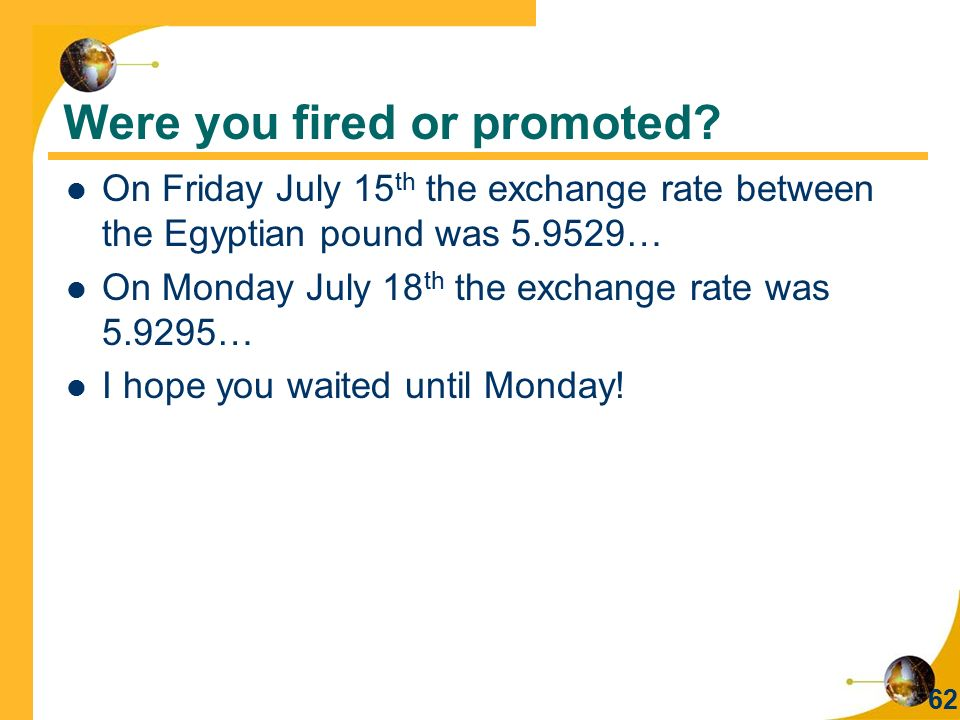 Were you fired or promoted