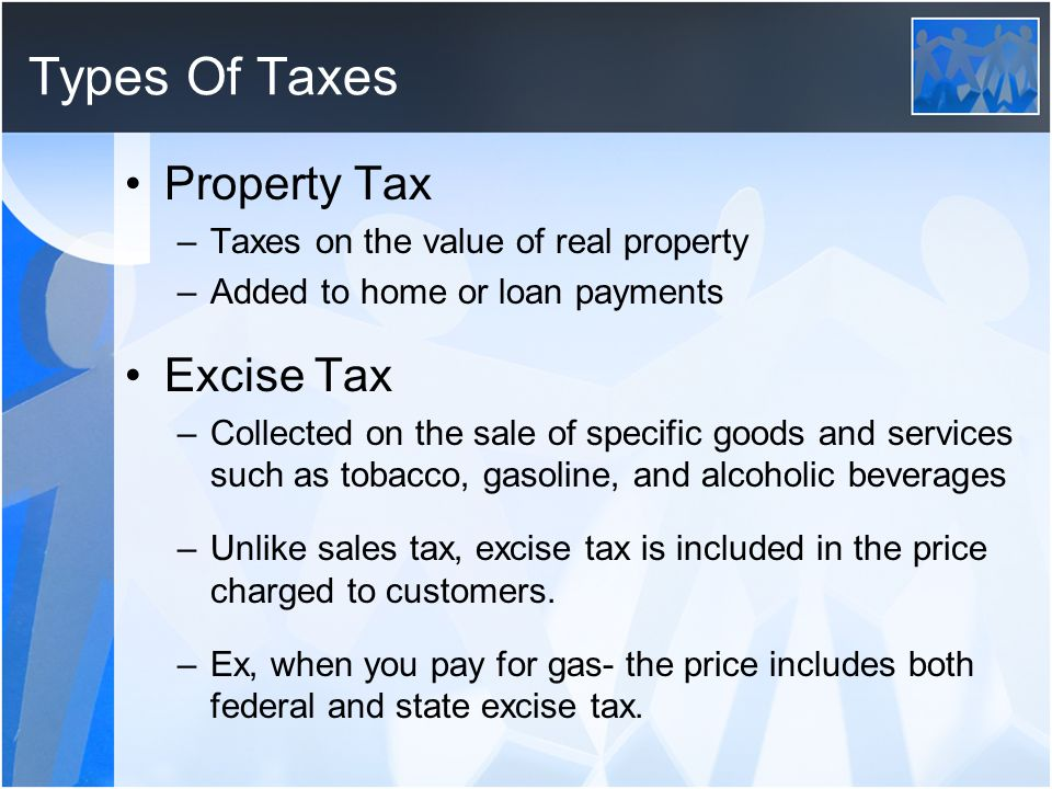 Types Of Taxes Property Tax Excise Tax