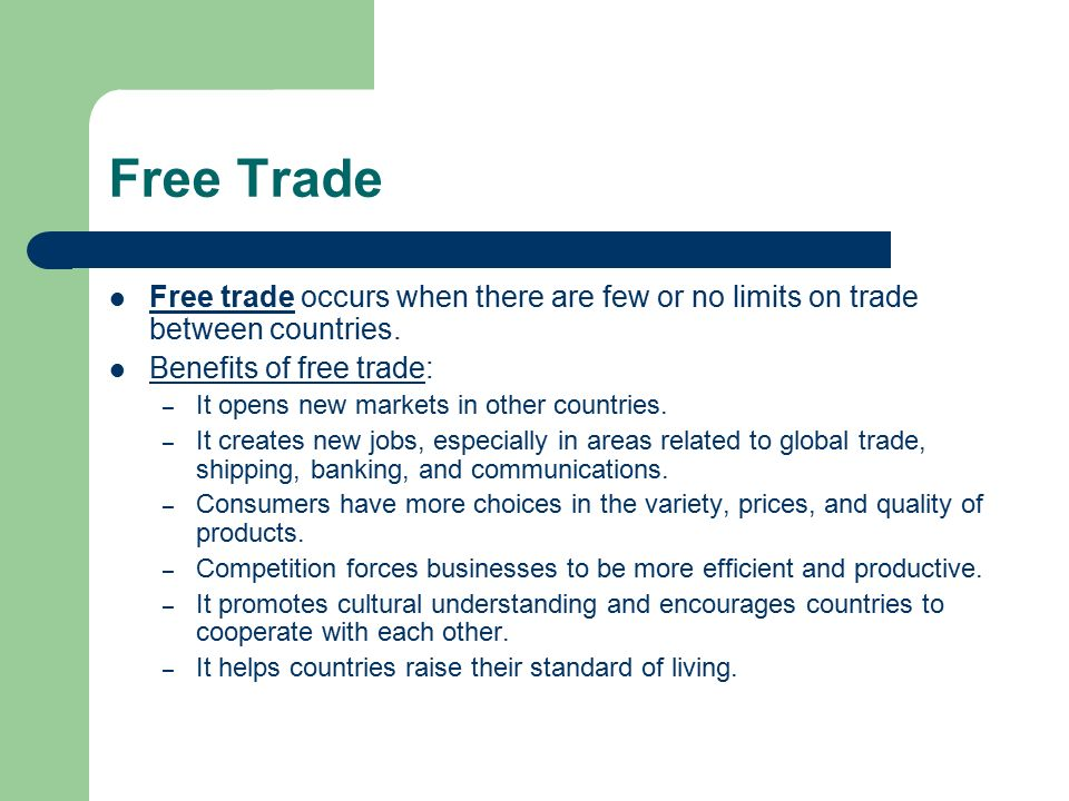 the benefits of protecting free trade Benefits and costs of free trade for less developed countries  is that protecting  domestic workers and firms with higher trade barriers will likely.