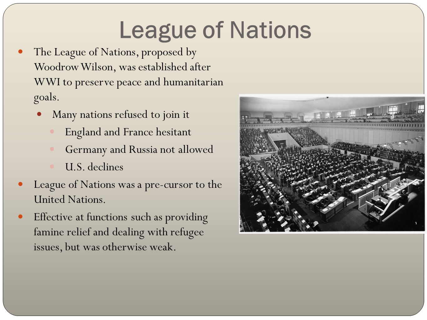 issues with the league of nations The leaguem of nations did not have its own armed forces thus they had to rely on the great powers to enforce its resolutions, keep to economic.