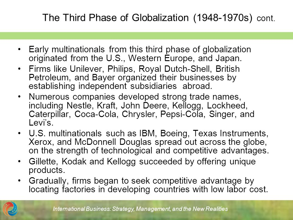 the phases of globalization The phase model of globalisation includes the stages of exporting, cooperative contracts, strategic alliances and wholly owned affiliates the phase model.