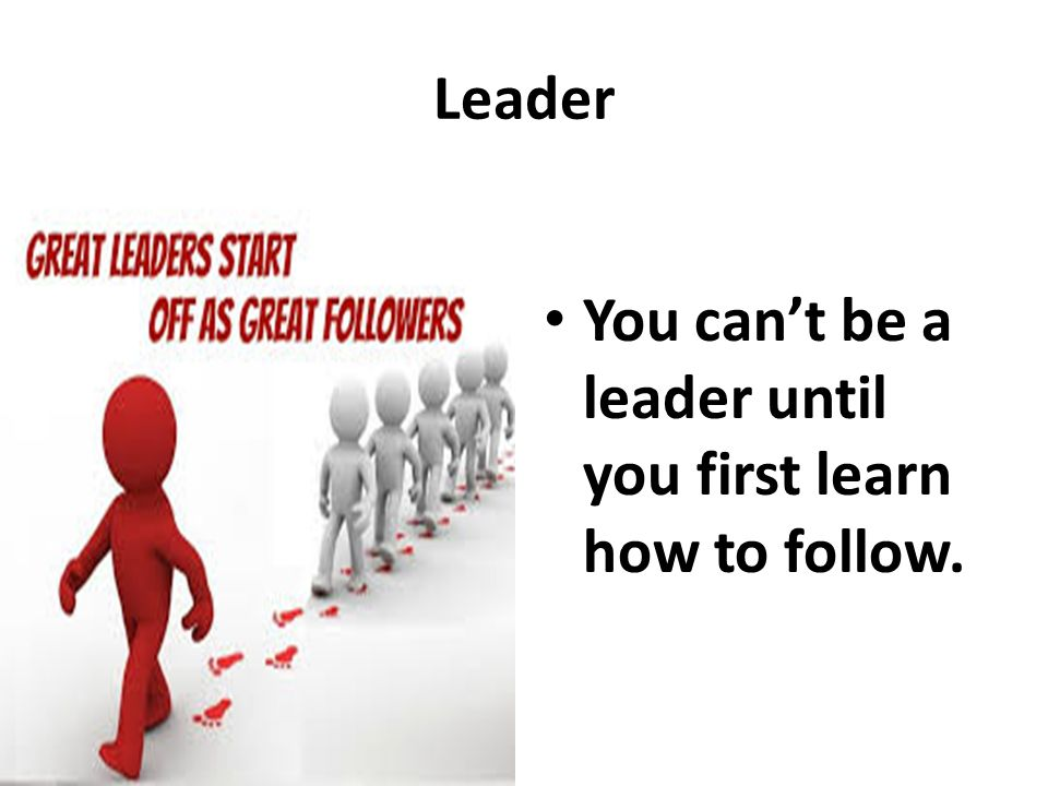 Learn to Follow before you can Lead