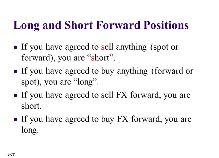 Payoff Profiles If you agree to sell anything (¥ here) in the future at a set price (forward ¥ price) and the spot price later falls then you gain.