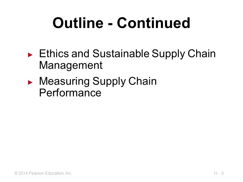 Outline - Continued Ethics and Sustainable Supply Chain Management