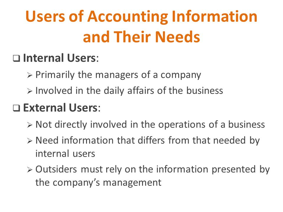 users of accounting statements and their needs Abstract: the range of accounting information users is a broad one, and it has different information needs, but the same quality requirements in terms of accounting information contained in the financial statements even if a number of criticisms and limitations can be brought and attributed to accounting information,.