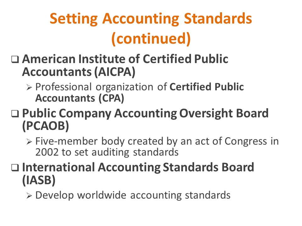 Setting Accounting Standards (continued)