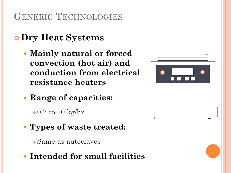 Generic treatment technologies for healthcare waste ppt for Types of forced air heating systems
