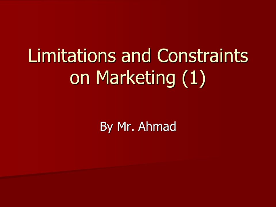 constraints and limitations of marketing