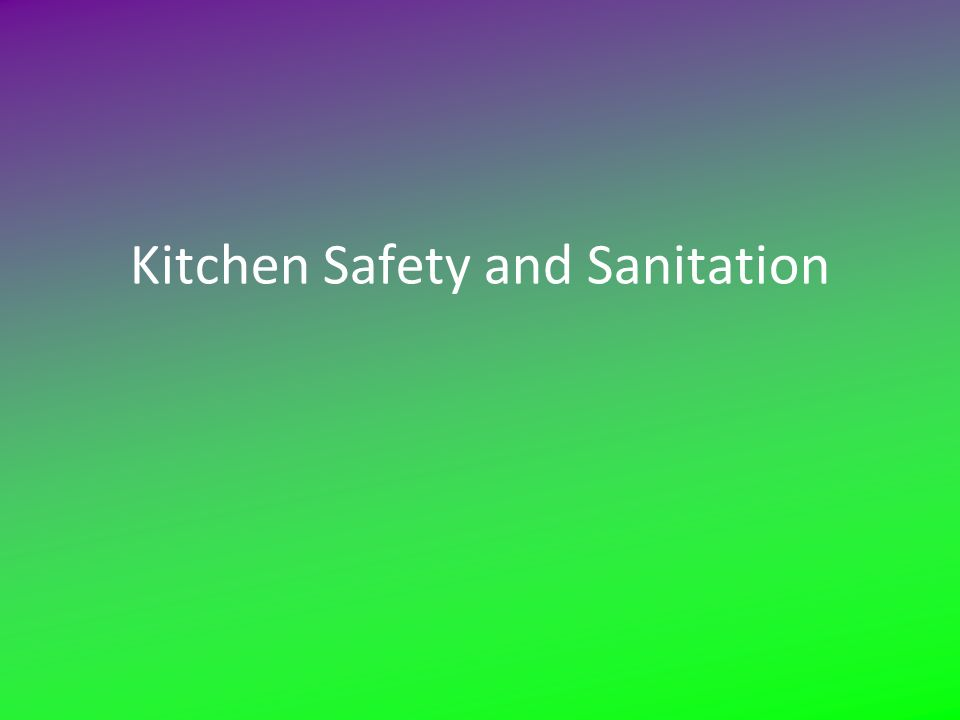 an analysis of the kitchen safety and sanitation It looks like you've lost connection to our server please check your internet connection or reload this page.