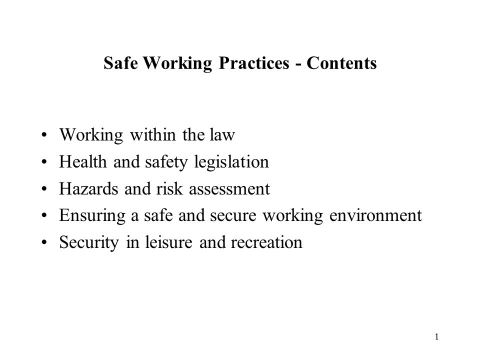 Safe Working Practices - Contents