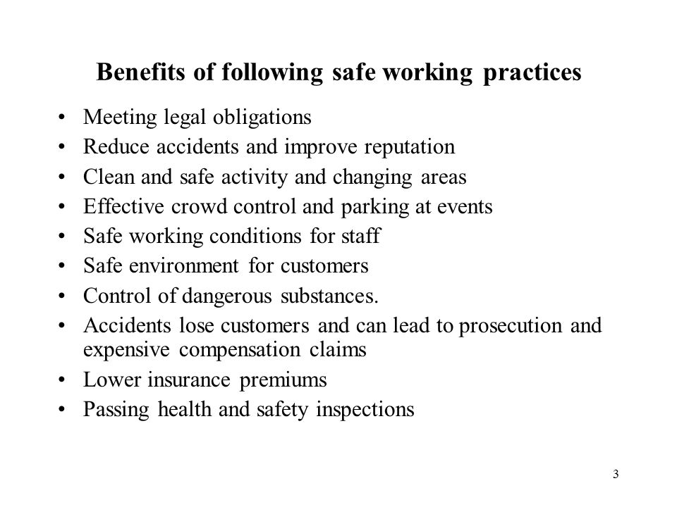 Benefits of following safe working practices