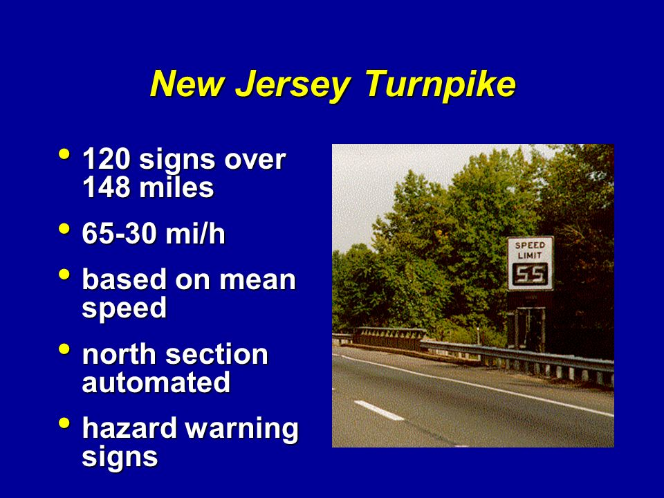 New Jersey Turnpike 120 signs over 148 miles 65-30 mi/h