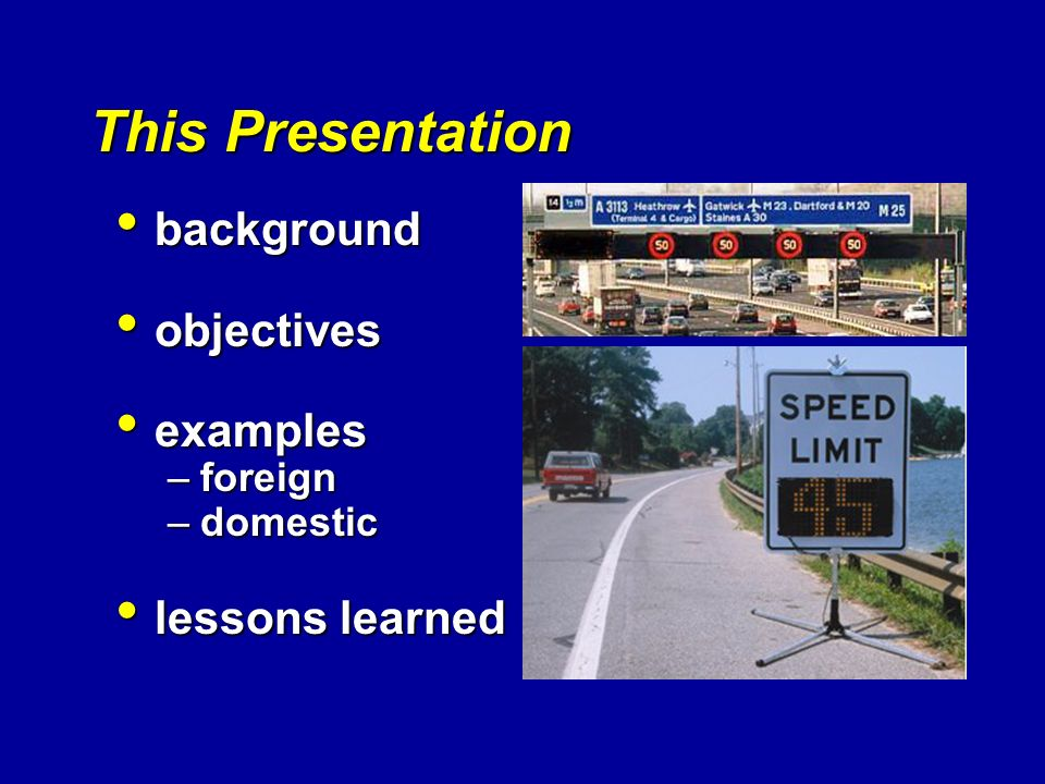This Presentation background objectives examples lessons learned