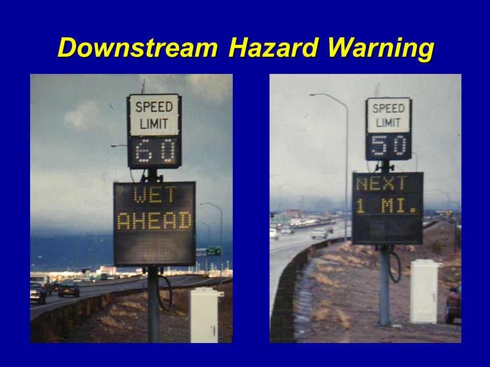 Downstream Hazard Warning