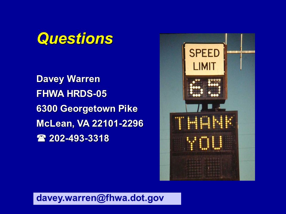 Questions Davey Warren FHWA HRDS-05 6300 Georgetown Pike