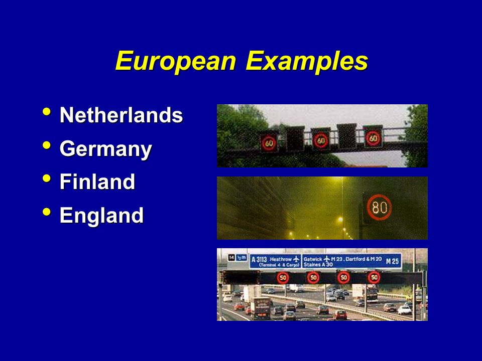 European Examples Netherlands Germany Finland England