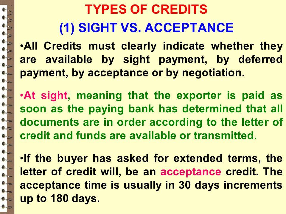 TYPES OF CREDITS 1 SIGHT VS ACCEPTANCE