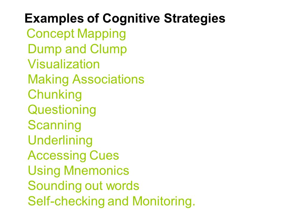 cognitive strategies Cognitive strategy excerpted from chapter 9 of biehler/snowman, psychology applied to teaching, 8/e, houghton mifflin co, 1997 the nature of learning tactics and strategies.