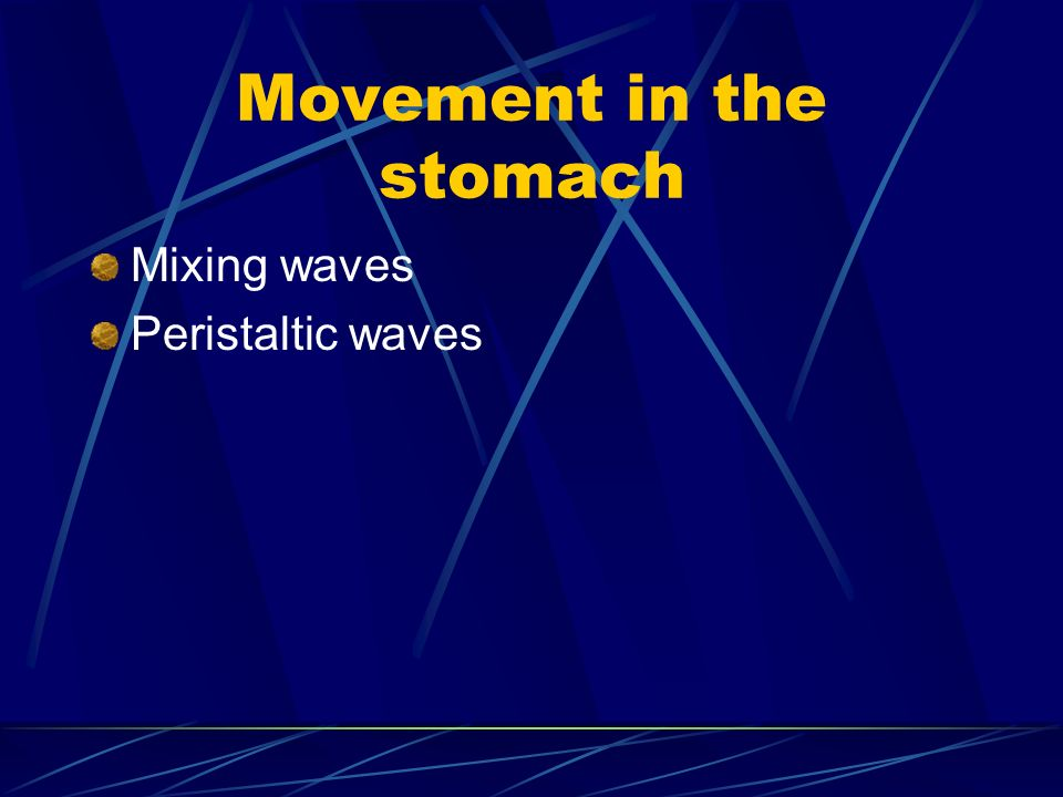 Movement in the stomach