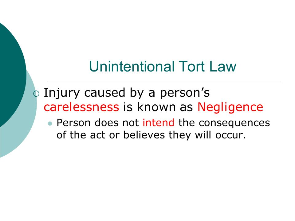 what is intention negligence and strict liability in the context of tort law Two models of liability in the theory of tort law  or a system of strict liability negligence in this article refers to behavior that  negligence, intention,.