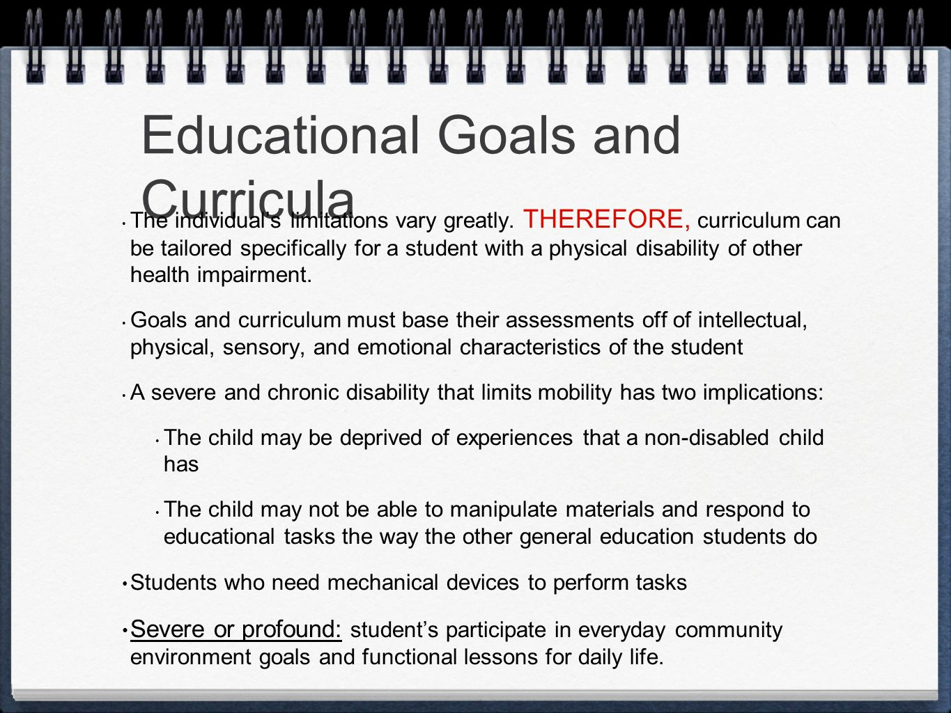 educational implications for students with physical and health impairments Realize the educational implications of the disabilities,  school environment and an effective teaching environment for children with physical, health, .
