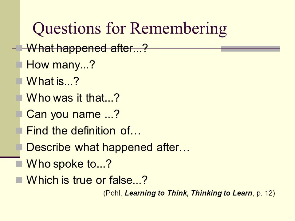 Questions for Remembering