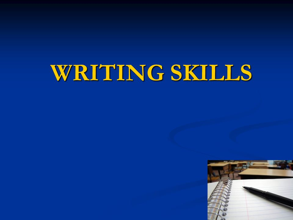 Writing skills ppt video online download 1 writing skills ccuart Images