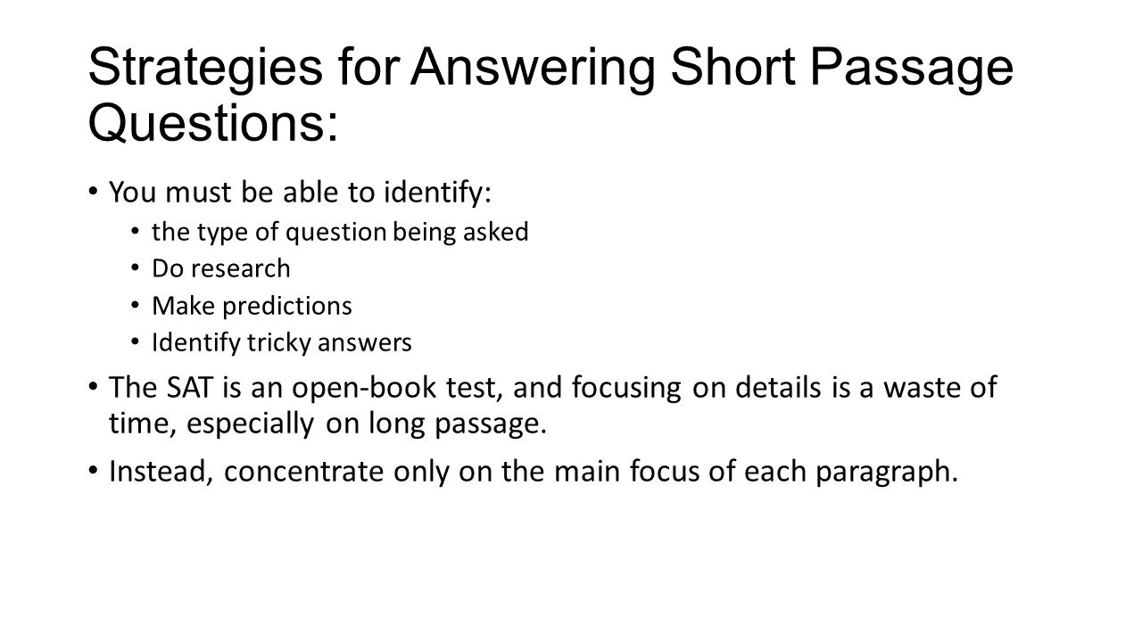 Strategies for Answering Short Passage Questions: