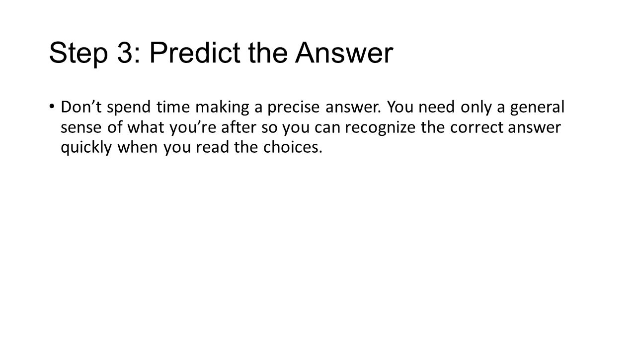 Step 3: Predict the Answer