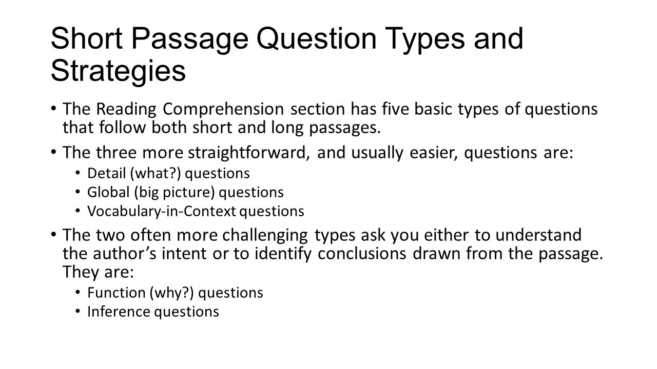 Short Passage Question Types and Strategies