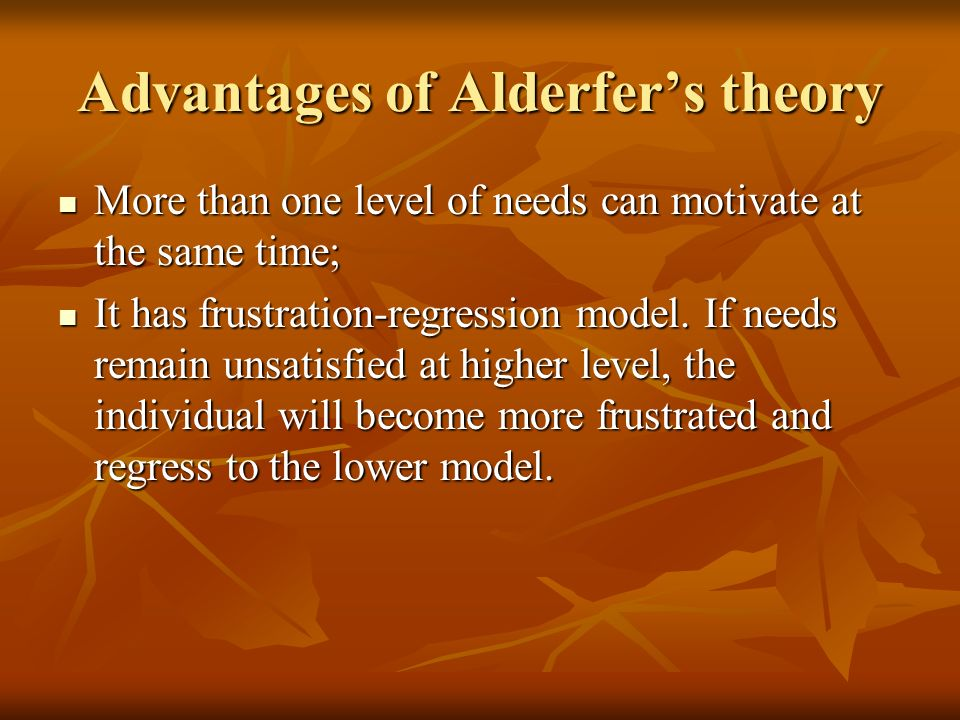 Advantages of Alderfer's theory