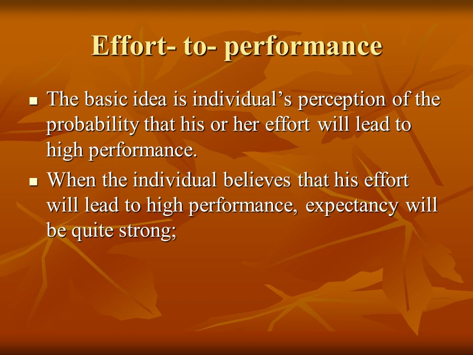 Effort- to- performance