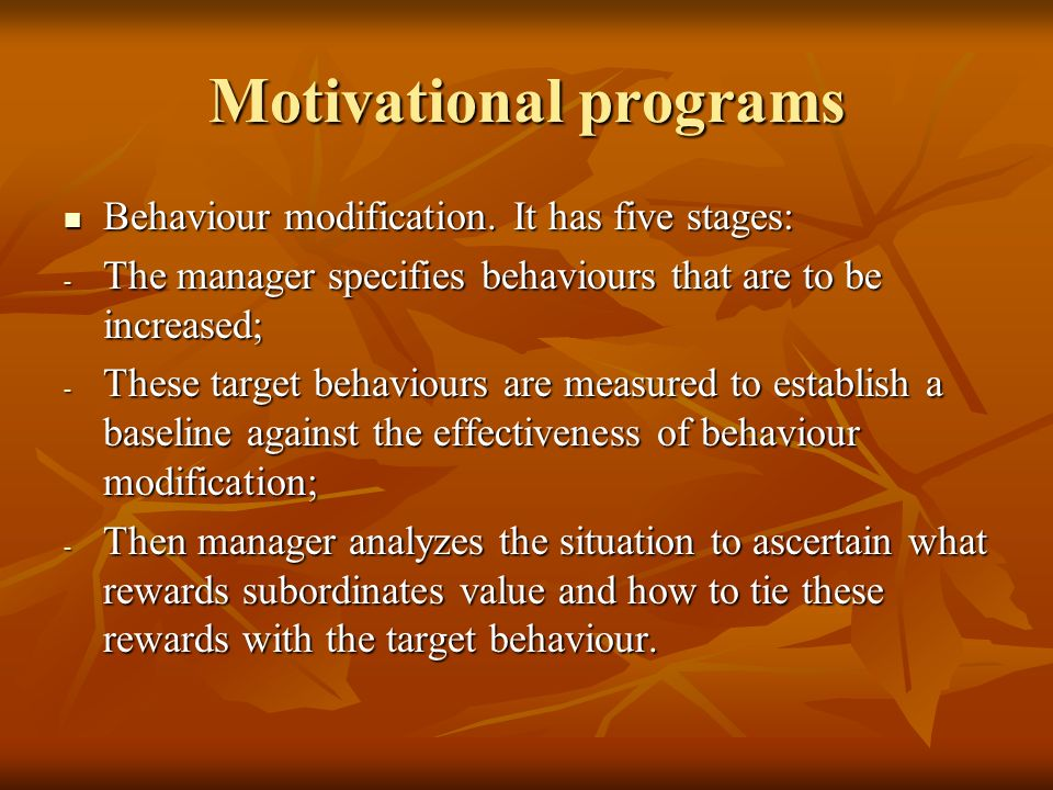 Motivational programs