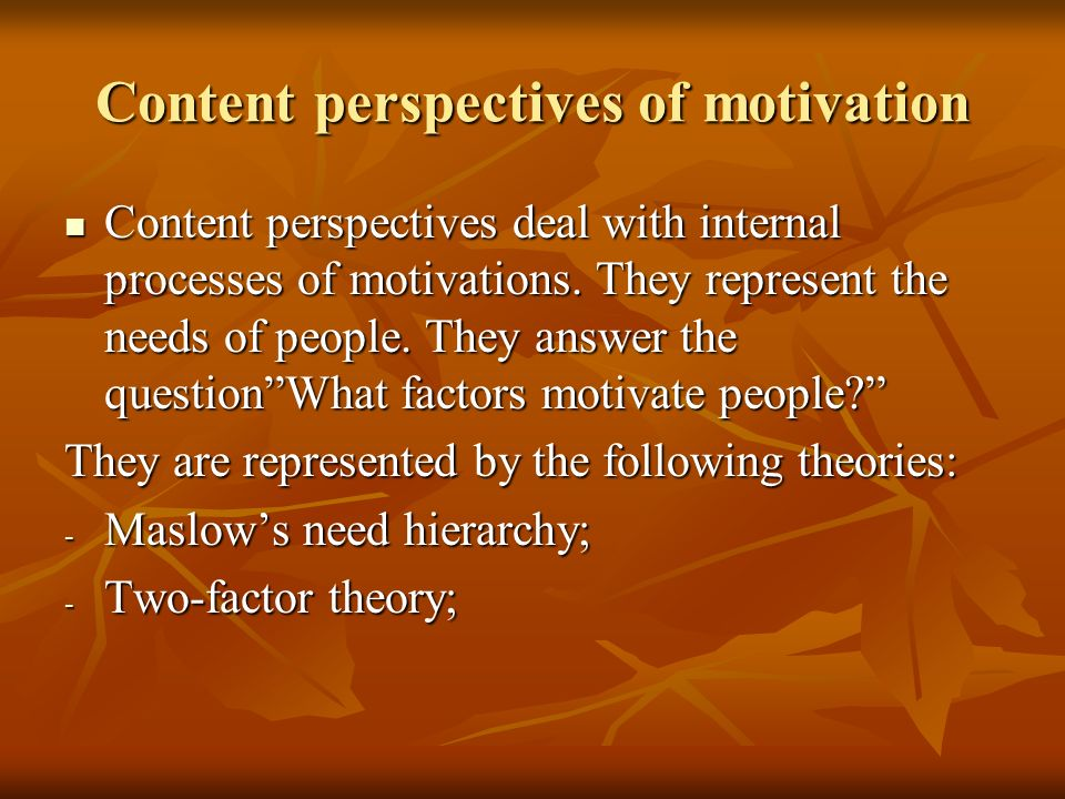 Content perspectives of motivation
