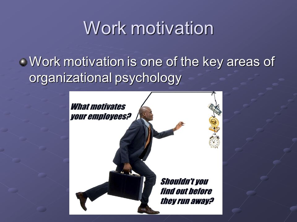humans work and motivation