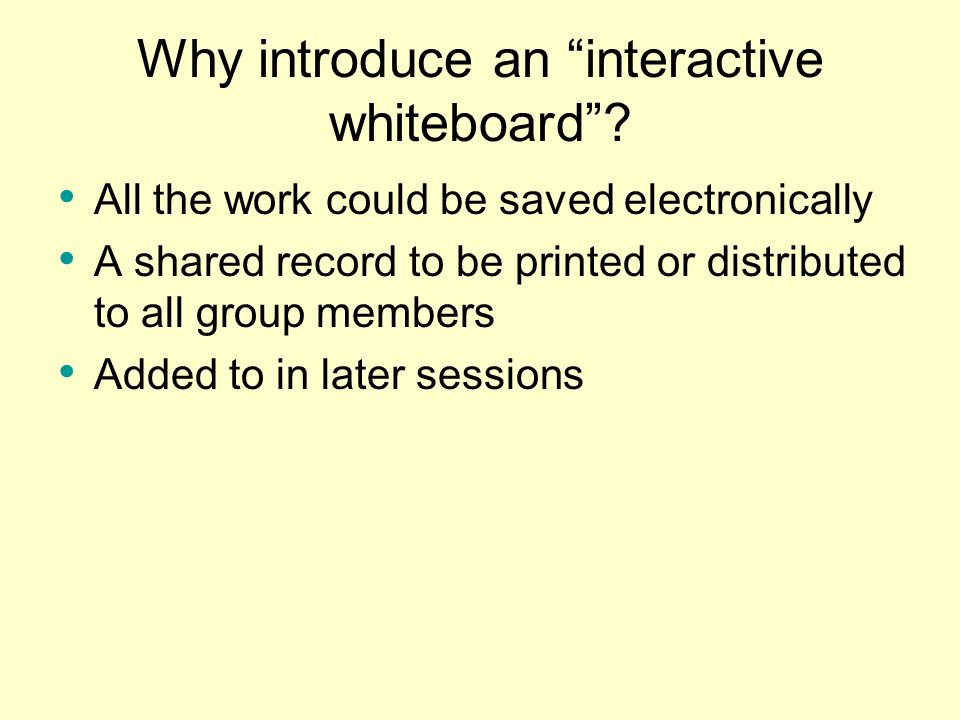 Why introduce an interactive whiteboard