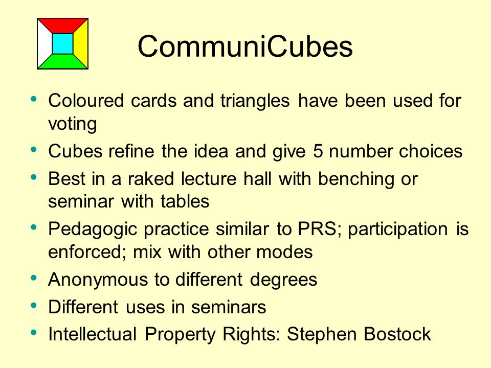CommuniCubes Coloured cards and triangles have been used for voting