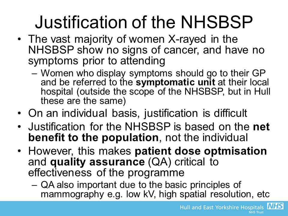 Justification of the NHSBSP