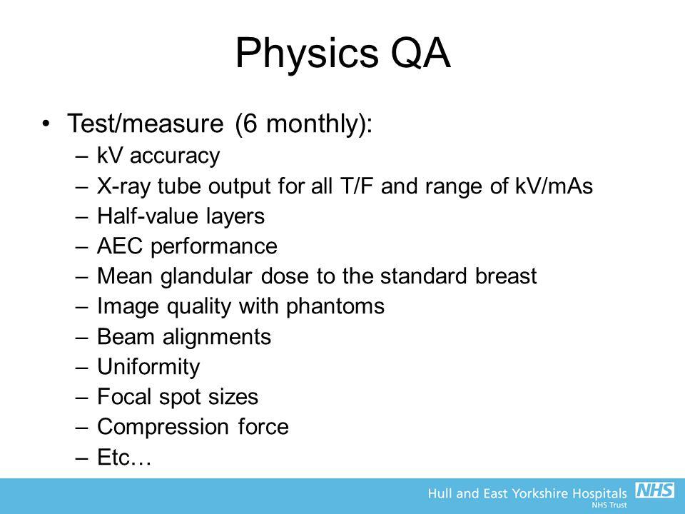 Physics QA Test/measure (6 monthly): kV accuracy