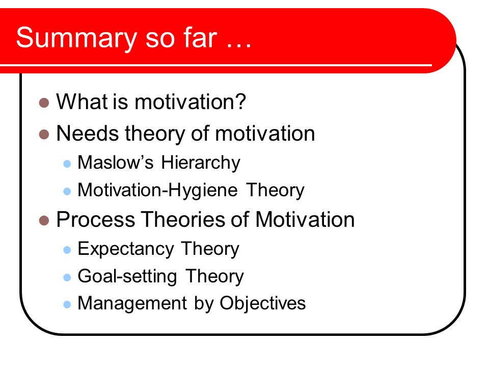 hierarchy of human needs and goal setting theory Maslows hierarchy of needs i am basing my theory and application on both maslow's hierarchy of needs theory and locke's goal setting theory theory and application a theory of human motivation.