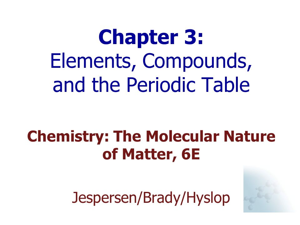 Chapter 3 elements compounds and the periodic table ppt video chapter 3 elements compounds and the periodic table urtaz Images
